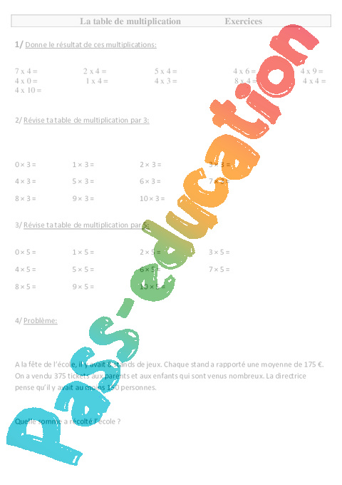Table de multiplication ce2 exercices pass education - Table de multiplication par 4 ...