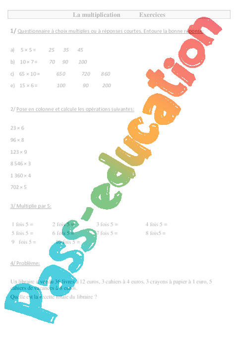 Multiplication ce2 exercices pass education for Calcul multiplication ce2