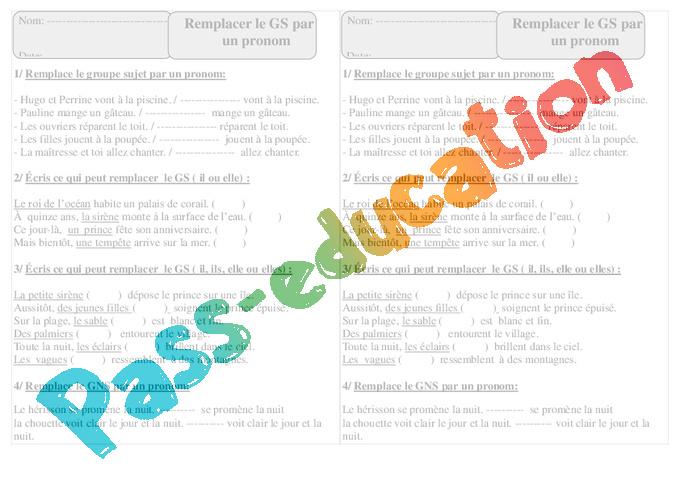Remplacer le Groupe sujet par un pronom - Ce1 - Grammaire - Exercices corrigés - Cycle 2 - Pass ...