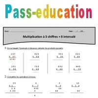 0 intercalé - Multiplication à 3 chiffres - Cm1 - Exercices avec correction - Pass Education