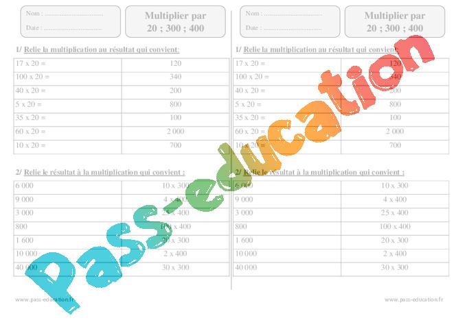 Multiplier par 20 300 400 ce2 exercices imprimer pass education - Evaluation ce2 multiplication a imprimer ...