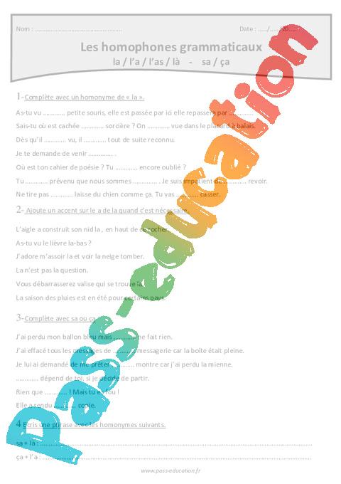 Homophones grammaticaux - la, l'a, l'as, là - sa; ça - Cm1 - Exercices - Pass Education