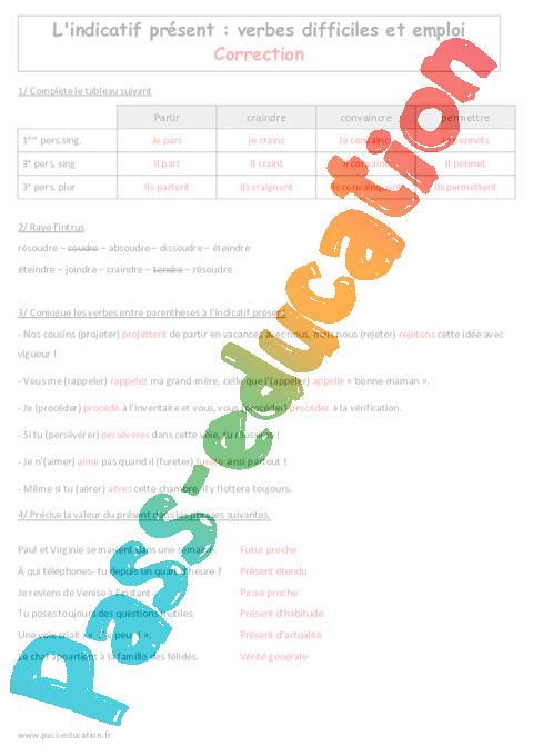 Emploi Du Present De L Indicatif 3eme Exercices Sur Les Verbes Difficiles Irreguliers