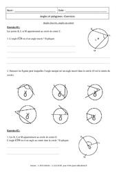 Angles inscrits, angles au centre – Polygones – Exercices corrigés : 3eme Secondaire
