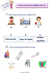 Avoir une bonne hygiène de vie – Le corps humain : 2eme, 3eme Maternelle – Cycle Fondamental