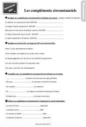 Exercices, révisions sur les compléments circonstanciels au  avec les corrections : 4eme Primaire