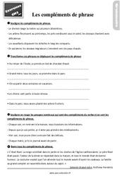 Exercices, révisions sur les compléments de verbe, compléments de phrase au  avec les corrections : 5eme Primaire