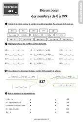 Exercices, révisions sur décomposer des nombres de 0 à 999 au  avec les corrections : 3eme Primaire