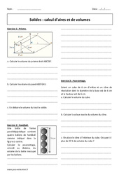 Solides – Calcul d'aires et de volumes – Exercices avec correction : 3eme Secondaire