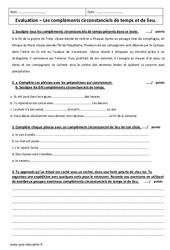 Compléments circonstanciels de temps et de lieu – Examen Evaluation : 6eme Primaire