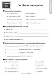 Exercices, révisions sur les phrases interrogatives : 3eme Primaire