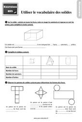 Exercices, révisions sur utiliser le vocabulaire des solides au  avec les corrections : 3eme Primaire