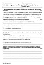 Phrase complexe – Juxtaposition, coordination et subordination – Examen Contrôle : 3eme Secondaire