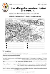 Une ville gallo – romaine – Lutèce – Exercices : 3eme, 4eme Primaire