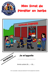 Les pompiers – Kit pédagogique – Mon espace proche : 1ere, 2eme, 3eme Primaire