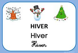 Hiver – Saison – Affichages pour la classe : 1ere, 2eme, 3eme Maternelle, 1ere Primaire