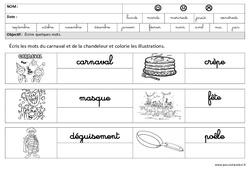 Carnaval – Chandeleur – Ecrire des mots en cursive : 3eme Maternelle – Cycle Fondamental