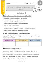 Connaître les valeurs de lettre G en fonction de la voyelle suivante – Exercices avec correction : 3eme Primaire