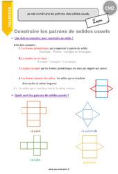 Je sais construire les patrons des solides usuels. - CM2 - Leçon