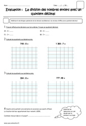 Division des nombres entiers avec quotient décimal - Cm2 - Evaluation