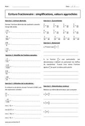 Simplifications, valeurs approchées – 4ème – Exercices – Ecriture fractionnaire