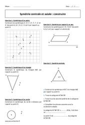 Symétrie centrale et axiale – 5ème – Exercices corrigés – Construire