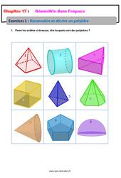 Reconnaître et décrire un polyèdre – 6ème – Géométrie dans l'espace – Révisions – Exercices avec correction