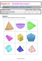 Reconnaître et décrire un polyèdre - 6ème - Géométrie dans l'espace - Evaluation avec la correction