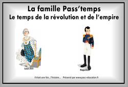 Le temps de la révolution et de l'empire – Cm1 – Séquence complète – La Famille pass'temps