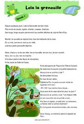 Lola la grenouille - CM1 - CM2 - Fable - Récit - Lecture