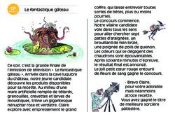 Le fantastique gâteau – CP – Lecture compréhension – Histoire illustrée - Niveau 3