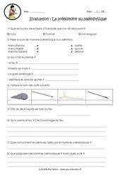 La préhistoire au paléolithique - Ce2 - Cm1 - Evaluation - Bilan
