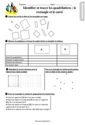 Identifier et tracer des quadrilatères : le rectangle et le carré au Ce1 – Exercices avec les corrigés