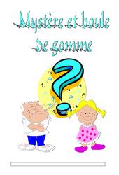 Mystère et boule de gomme – Pièce de Théâtre – CE2 – CM1- CM2 – Cycle 3