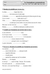 Homophones grammaticaux – Ses / ces / s'est / c'est ; mais / mes / on ; on n' – Cm1 – Exercices corrigés – Orthographe – Cycle 3