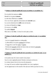 Adjectif qualificatif - Attribut ou épithète - Cm2 – Exercices corrigés – Grammaire – Cycle 3