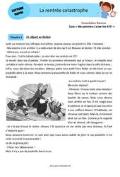 Catastrophe – Rentrée – Lecture suivie – Cp – Ce1 – Cycle 2