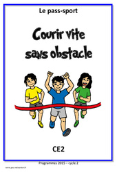 Courir vite sans obstacle - Ce2 - Cycle complet EPS