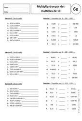 Multiplication par des multiples de 10 – 100 – 1000 ou par 0,1 – 0,01 – 0,001  – 6ème – Exercices corrigés