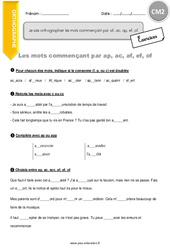 Comment orthographier les mots commençant par af, ac, ap, ef, of - CM2 - Exercices avec correction
