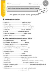 Je sais conjuguer les verbes des trois groupes au présent de l'indicatif – CM1 – Exercices à imprimer