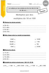 Je multiplie par des multiples de 10 et de 100 (10, 100, 20, 300, etc) - CM1 - Exercices avec correction
