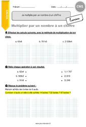 Je multiplie par un nombre à un chiffre - CM1 - Exercices avec correction