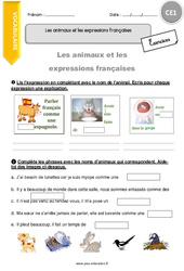 Les animaux et les expressions française - CE1 - Exercices avec correction