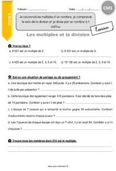 Je reconnais les multiples d'un nombre, je comprends le sens de la division et je divise par un nombre à 1 chiffre – CM1 – Exercices avec correction