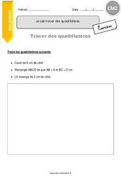 Je sais tracer des quadrilatères - CM2 - Exercices corrigés