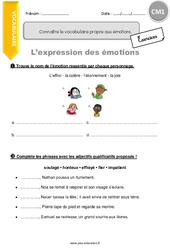 Connaître le vocabulaire propre aux émotions – CM1 – Exercices avec correction